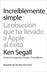 Increíblemente simple de Ken Segall