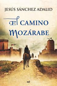 Cubierta del libro 'El camino mozárabe'